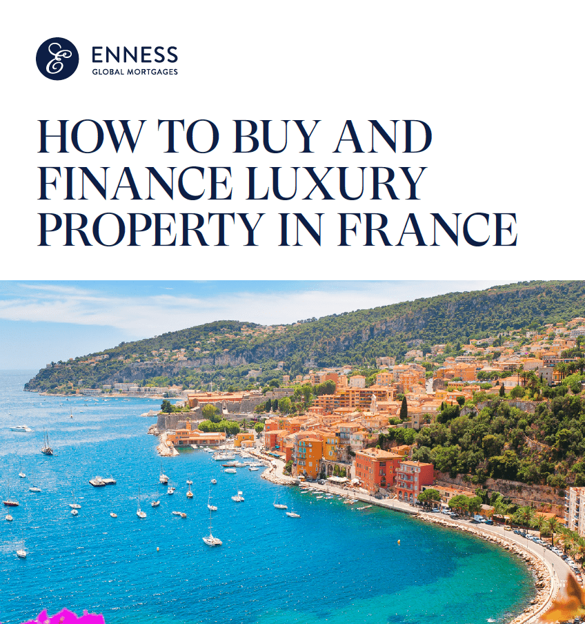 How to Buy and Finance Luxury Property in France
